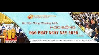 Lễ Trao Học Bổng Đạo Phật Ngày Nay 2020 tại Chùa Giác Ngộ, ngày 20-12-2020