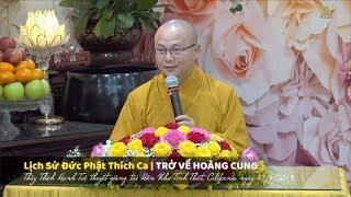 Lịch Sử Đức Phật Thích Ca | Trở Về Hoàng Cung