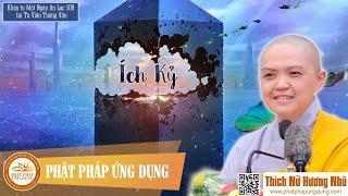 Ích Kỷ (KT108) - Thích Nữ Hương Nhũ mới nhất 2019