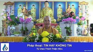 TIN HAY KHÔNG TIN