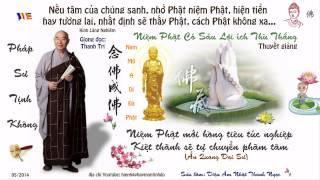 Niệm Phật Có Sáu Lợi Ích Thù Thắng