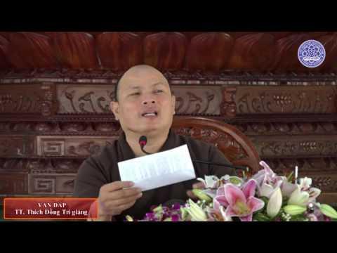 Vấn đáp Phật pháp 2 - 04-07-2016