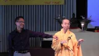 Ý Tình Thân (Kỳ 2) (Trọn Bài, 4 Phần) (Giảng Tại Hội Phật Học Đuốc Tuệ, Mỹ Quốc) (14/4/2013)
