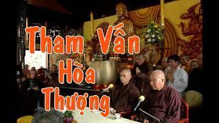 Phật tử Tham vấn Hòa Thượng Thích Thanh Từ
