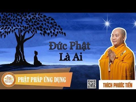 Đức Phật là ai