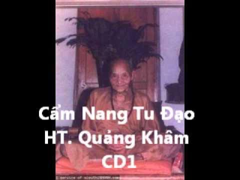 Cẩm Nang Tu Đạo (Nguyên Tác: Hòa Thượng Quảng Khâm)