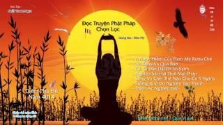 Đọc Truyện Phật Pháp Chọn Lọc (Kỳ 2)