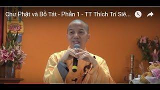 Chư Phật và Bồ Tát - Phần 1