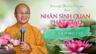 Bài 12: Nhân sinh quan Phật giáo