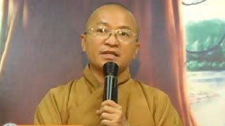 Bát Đại Nhân Giác 06: Dâng tặng niềm vui (11/07/2010) video do Thích Nhật Từ giảng