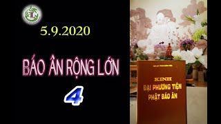 Báo Ân Rộng Lớn 4 - Thầy Thích Pháp Hòa (Tv Tây Thiên, Ngày 5.9.2020)