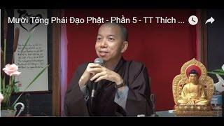 Mười Tông Phái Đạo Phật - Phần 5