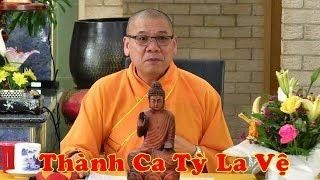 Thầy Thích Trí Thoát hát ca cổ: Thành Ca Tỳ La Vệ