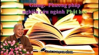 Phương pháp nghiên cứu ngành Phật học (phần 1)