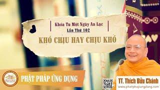 Khó Chịu Hay Chịu Khó