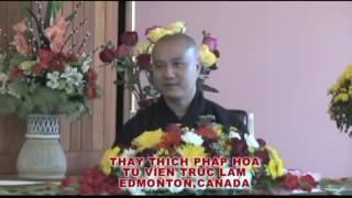 Bốn Pháp Sanh Phước - Thầy. Thích Pháp Hòa (Oct.17, 2010)