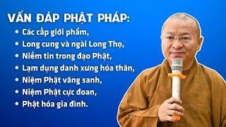Vấn đáp Phật pháp: Các cấp giới phẩm, Long cung và ngài Long Thọ, niềm tin trong đạo Phật,...