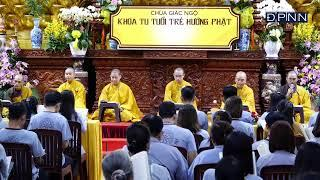 THỜI KHÓA TỤNG KINH PHẬT CĂN BẢN trong khóa tu Tuổi Trẻ Hướng Phật tại chùa Giác Ngộ