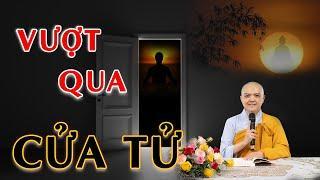 VƯỢT QUA CỬA TỬ - NI SƯ HƯƠNG NHŨ thuyết giảng cho Đạo tràng NGƯỜI KHIẾM THỊ || Thiên Quang Media