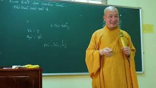 Kinh Bát Đại Nhân Giác - buổi 18: Điều Giác Ngộ Thứ 4 || Thầy Trí Huệ