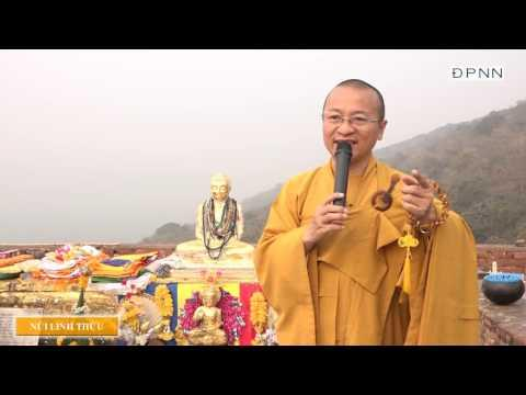 Hành hương Phật tích- Núi Linh Thứu