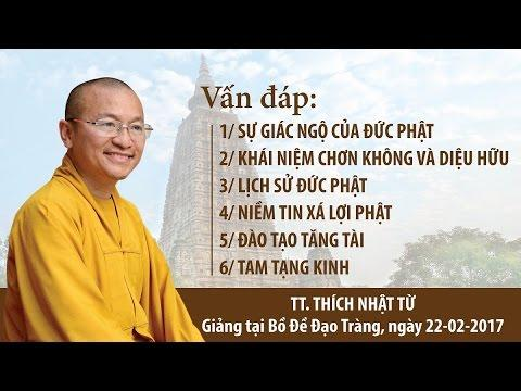Vấn đáp: Sự giác ngộ của Đức Phật, chân không diệu hữu, lịch sử đức Phật
