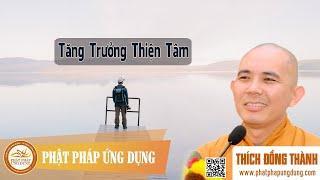 Tăng trưởng thiện tâm (KT117) - Thầy Thích Đồng Thành