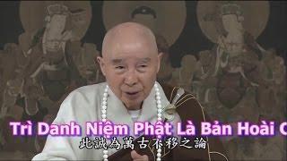 Trì Danh Niệm Phật Là Bản Hoài Của Chư Phật