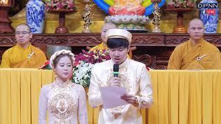 Lễ Hằng Thuận của chú rể HOÀNG PHONG  & cô dâu NGỌC HÂN tại chùa Giác Ngộ
