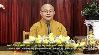 Thích Hạnh Tuệ | Nhị Khoá Hiệp Giải - Thập Nguyện Phổ Hiền 4