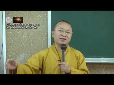 Dẫn nhập Triết học Phật giáo (2014) 04: Ba giai đoạn triết học Ấn giáo