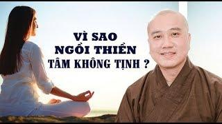 Vì sao Ngồi Thiền còn hay Suy Nghĩ linh tinh