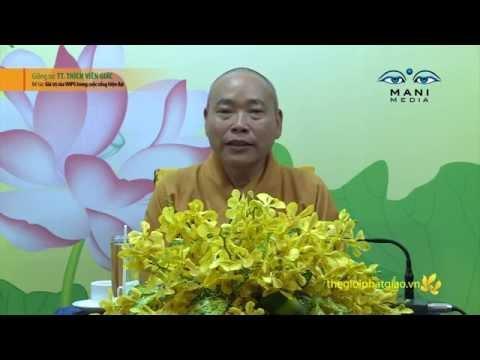Giá trị của Văn hóa Phật giáo trong cuộc sống hiện đại