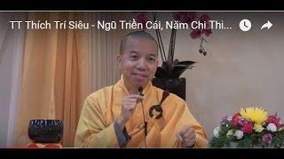 Ngũ Triền Cái, Năm Chi Thiền - Phần 2