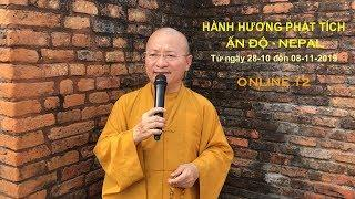 Thăm đồi Orajhar - nơi đức Phật lên cung trời Đao Lợi - 10-2019