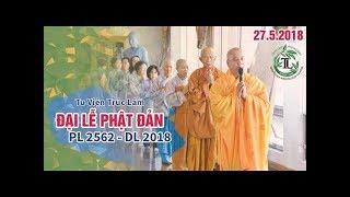 Lễ Phật Đản Sanh 2642 Tại Tu Viện Trúc Lâm