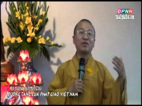 HT.Thích Minh Châu: Đường tăng của Phật Giáo Việt Nam
