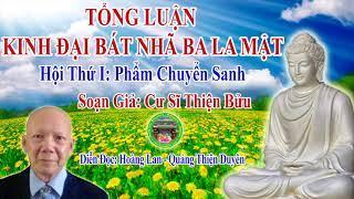 Phẩm Chuyển Sanh, Hội Thứ I - Tổng Luận Kinh Đại Bát Nhã Ba La Mật.