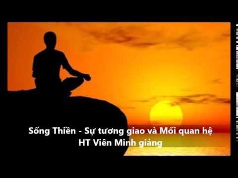 Sống Thiền - Sự tương giao và Mối quan hệ