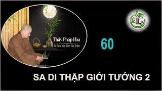 Từng Giọt Sữa Thơm 60 - Thầy Thích Pháp Hòa (Tv Trúc Lâm, Ngày 28.8.2020)