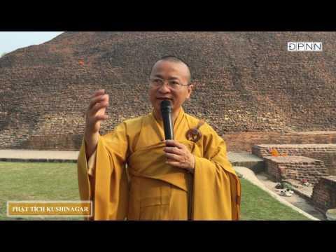 Hành hương Phật tích- Kushinagar - TT. Thích Nhật Từ