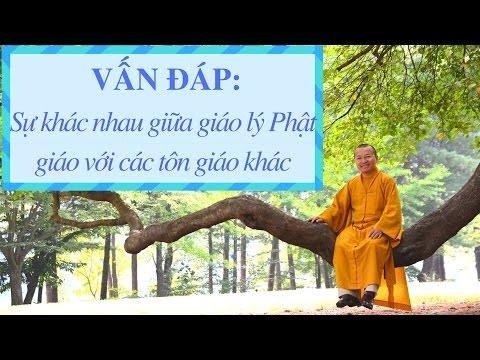 Vấn đáp: So sánh giáo lý Phật giáo với các tôn giáo khác