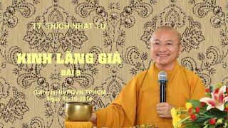 Kinh Lăng Già bài 9- 13-10-2014 - TT. Thích Nhật Từ