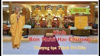 Kinh Bốn Mươi Hai Chương - giảng tại Viện Phật Học Linh Sơn - Pháp Quốc