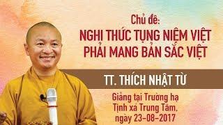 Nghi thức tụng niệm Việt phải mang bản sắc Việt