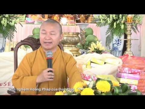 Kinh nghiệm hoằng pháp của Đức Phật (29/06/2014)