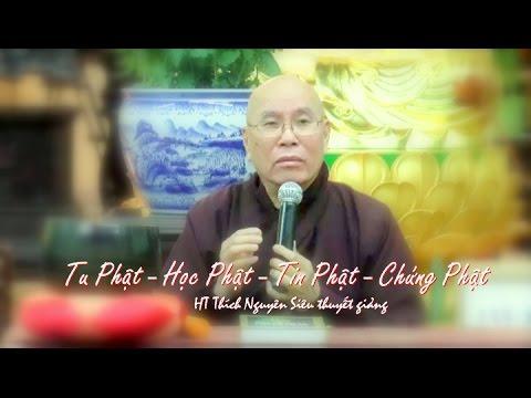 Tu Phật, Học Phật, Tin Phật, Chứng Phật