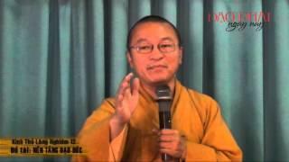 Kinh Thủ Lăng Nghiêm 12: Nền Tảng Đạo Đức (08/04/2013) video do Thích Nhật Từ giảng