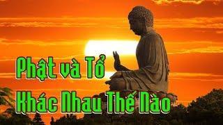Phật và Tổ Khác Nhau Thế Nào