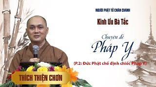 Nguyên Nhân Đức Phật chế định Pháp Y